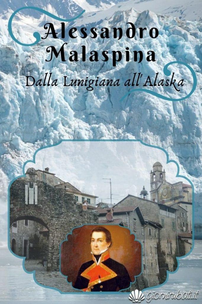 Alessandro Malaspina dalla Lunigiana all'Alaska