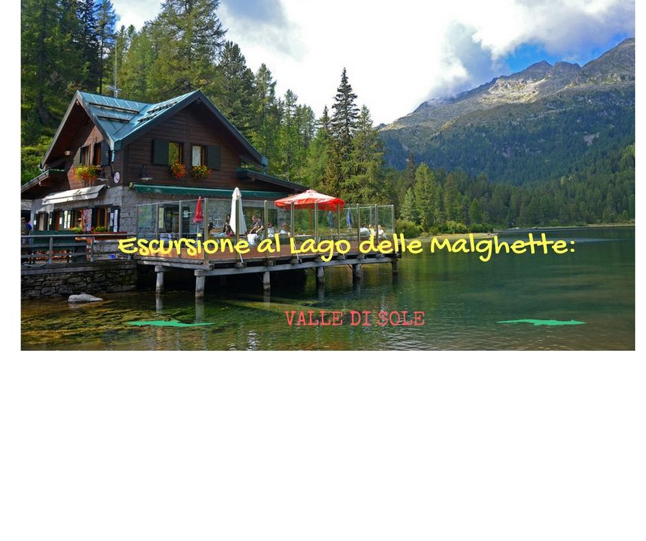 Di montagna, pascoli e laghi nella Valle di Sole: escursione al lago delle Malghette