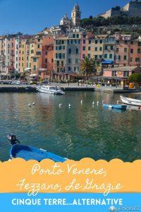 Porto Venere Le Grazie e Fezzano immagine per Pinterest